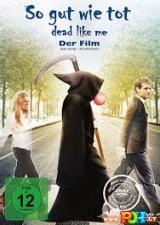 Mirę kaip aš: gyvenimas po mirties (2009)