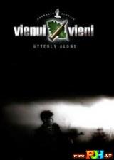 Vienui vieni (2004)