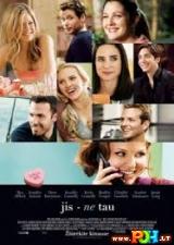Jis ne tau (2009)