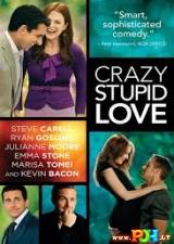 Kvaila, beprotiška meilė (2011)