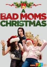 Blogos mamos ir jų Kalėdos (2017)