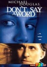 Netark nė žodžio (2001)