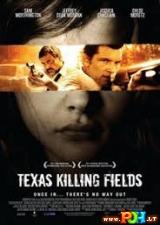 Teksaso mirties laukai (2011)