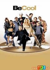 Būk kietas (2005)