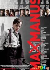 Maksas Manusas (2008)