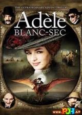 Nepaprasti Adelės Blank – Sek nuotykiai (2010)