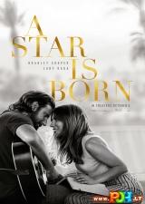 Taip gimė žvaigždė (2018)